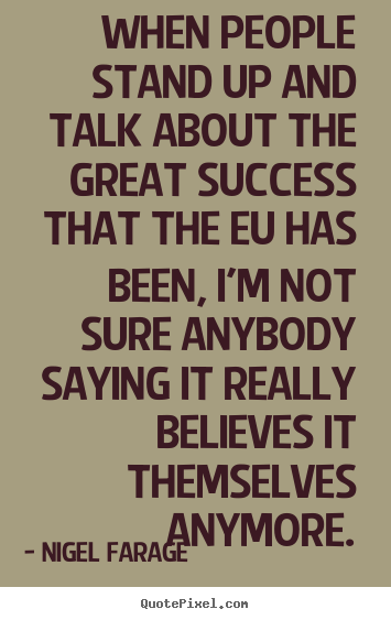 Success quotes - When people stand up and talk about the great..